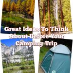 Great Ideas To Think About Before Your Camping Trip