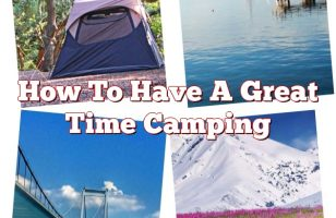 How To Have A Great Time Camping